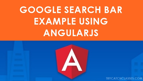 Live Search Bar Like Google Using AngularJS