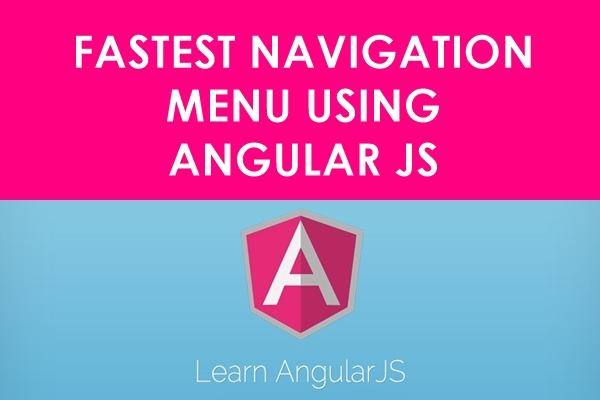 Fastest Navigation Menu Using AngularJS