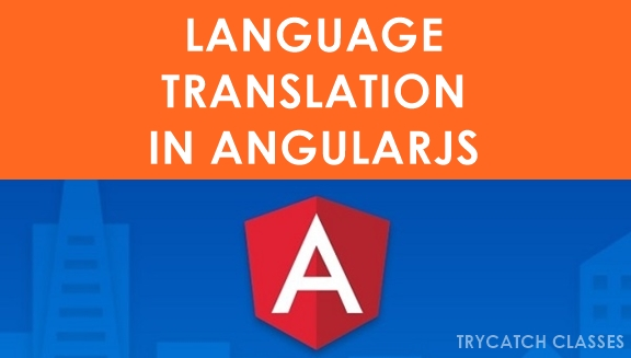 AngularJS Language Translation Example