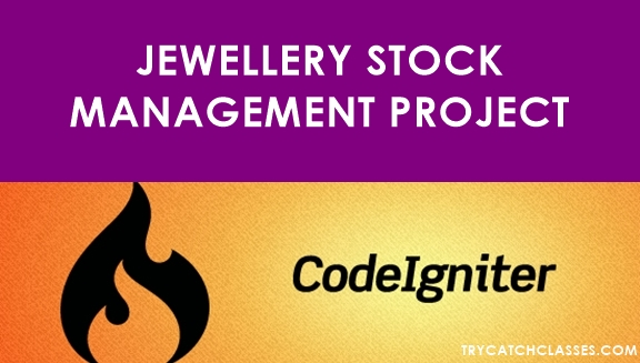 Jewellery Stock Management Project Using PHP Codeigniter