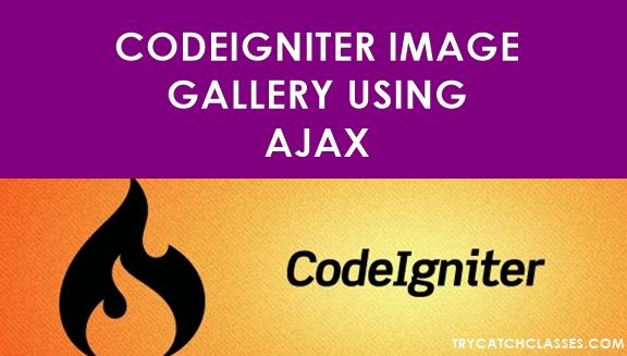 Codeigniter Image Gallery Using Ajax