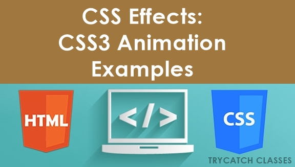 CSS Effects: CSS3 Animation Examples and Tutorials
