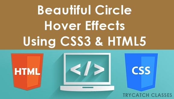 Beautiful Circle Hover Effects Using CSS3 And HTML5