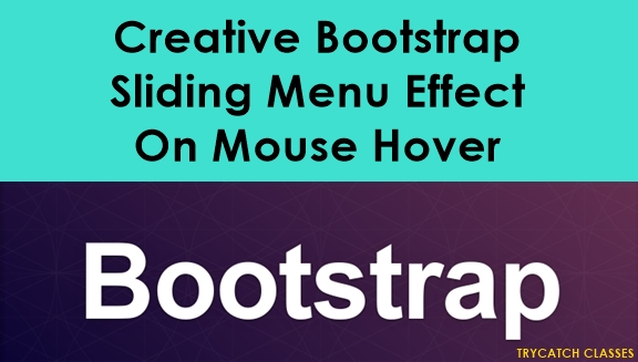 Creative Bootstrap Sliding Menu Effect On Mouse Hover