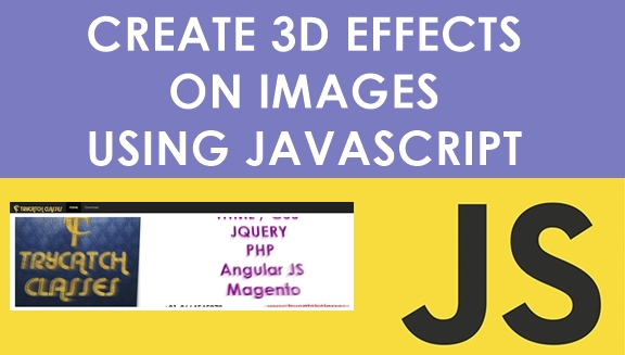 How To Create 3D Effects On Your Images With JavaScript Plugin Read more