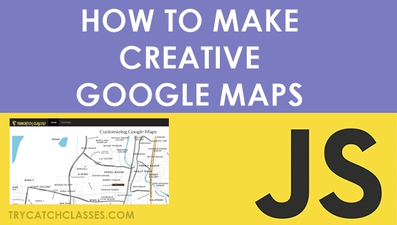 How To Customize Google Maps Read more