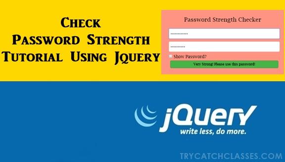 Check Password Strength Tutorial Using Jquery