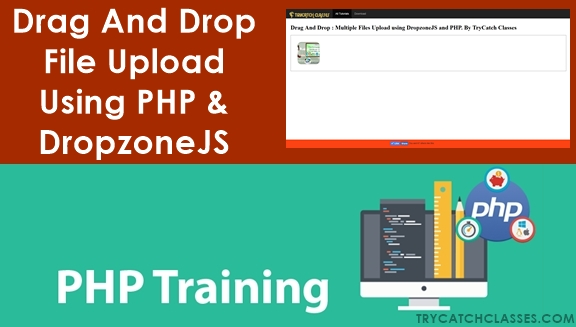 Drag And Drop File Upload Using PHP & DropzoneJS