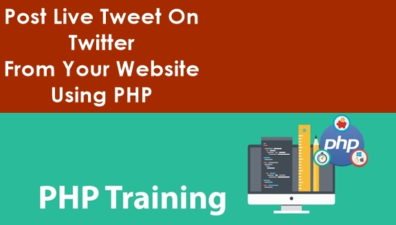Post Live Tweet On Twitter From Your Website Using PHP
