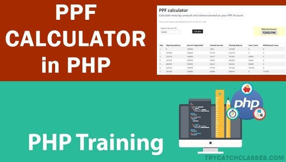 PPF Calculator Using PHP – Tutorial