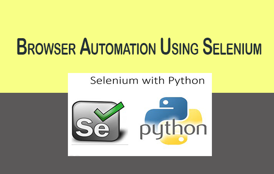 Browser Automation Using Selenium